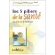 """Livre """"Les 5 piliers de la santé"""""""