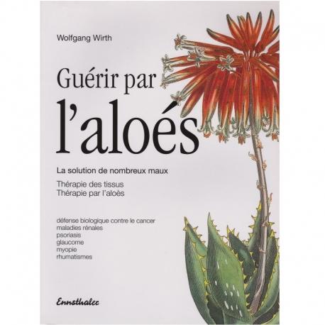 Livre 'Guérir par l'aloès' Wolfgang Wirth Ennsthaler